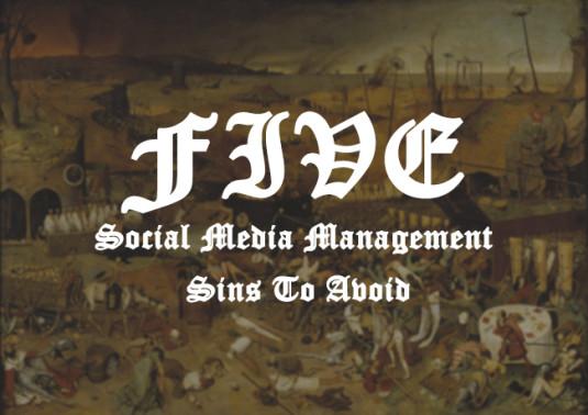 5 Social Media Sins