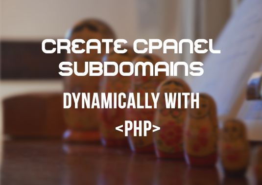 Dynamic cPanel Subdomain Create PHP
