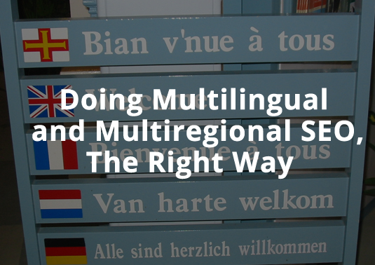 Multiregional SEO & Multilingual Businesses