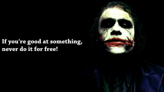 joker never do it for free