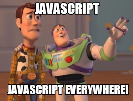 This image is a meme about Javascript