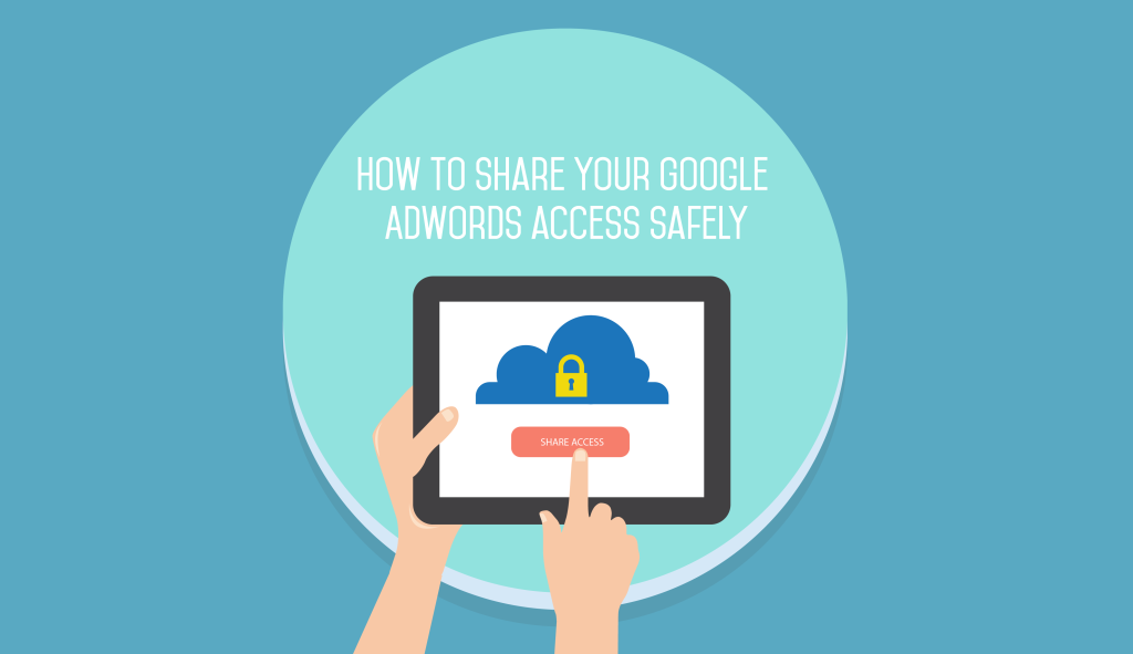 Sharing adwords account safely
